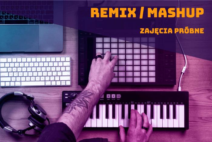 zajecia probne remix mashup